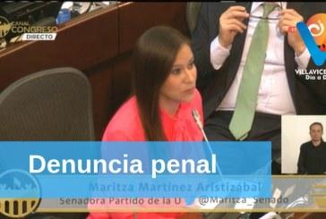 Denuncia penal contra la Senadora Maritza Martínez